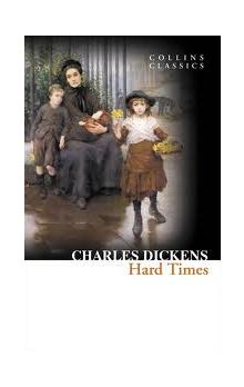 Hard Times (Collins Classics) - Dickens Charles