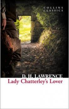 Lady Chatterley&#39s Lover (Collins Classics)