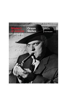 Masters of Cinema: Orson Welles - Mereghetti Paolo