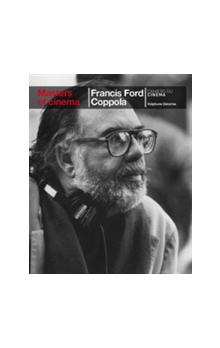Masters of Cinema: Francis Ford Coppola - Delorme Stephane
