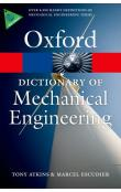 Oxford Dictionary of Mechanical Engineering (Oxford Paperback Reference)