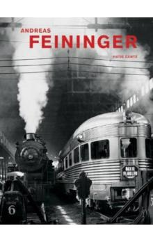 Andreas Feininger: That&#39s Photography