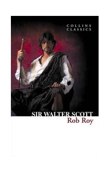 HarperCollins Publishers Scott Sir Walter - Rob Roy (Collins Classics)
