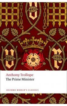 The Prime Minister (Oxford World's Classics New Edition) - Trollope Anthony