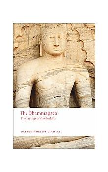 The Dhammapada (Oxford World's Classics New Edition) - Carter J. R.