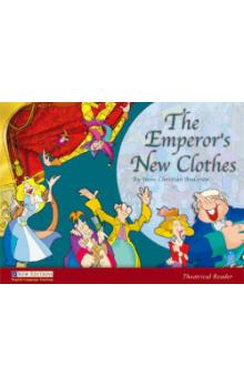 Theatrical Readers Level 1: the Emperor's Clothes + Audio