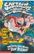 Captain Underpants and the Wrath of the Wicked Wedgie Woman 5.