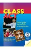 Class Act: Short Plays with Activities for Young Learners