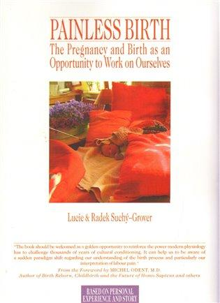 Painless Birth -- The Pregnancy and Birth as an Opportunity to Work on Ourselves