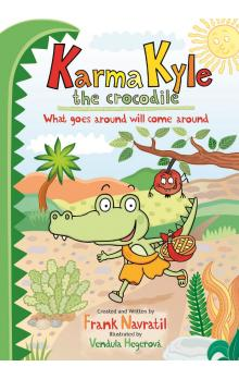 Karma Kyle the Crocodile -- What goes around will come around