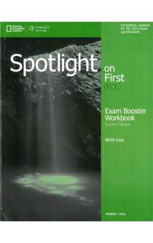 Spotlight on First (fce) Second Edition Exam Booster Workbook with Key and Audio CD - Lane A.
