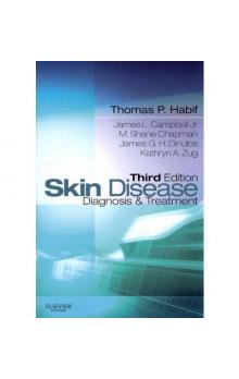 Skin Disease: Diagnosis and Treatment 3rd Ed.