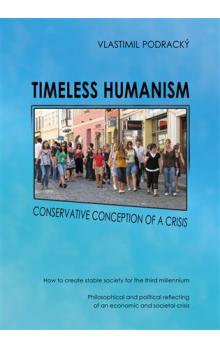 Timeless humanism -- Conservative conception of a crisis