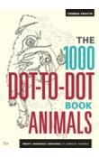 The 1000 Dot-To-Dot Book: Animals Twenty incredible creatures to complete yourself.