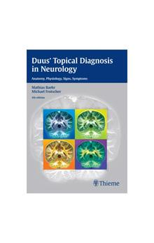 Duus´Topical Diagnosis in Neurology 5th Ed.