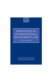 Principles of International Investment Law, 2nd ed.