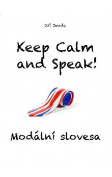 Keep Calm and Speak! Modální slovesa