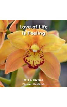 Love of Life is Feeling