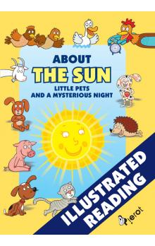 About the Sun, little pets and a mysterious night