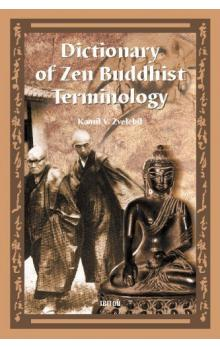 Dictionary of Zen Buddhist Terminology (A-K)