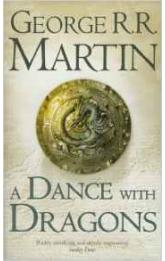 A Song of Ice and Fire 5: a Dance With Dragons