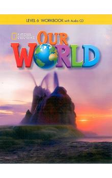 Our World Level 6 Workbook with Audio CD