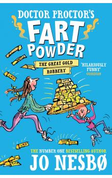 Doctor Proctor&#39s Fart Powder: The Great Gold Robbery
