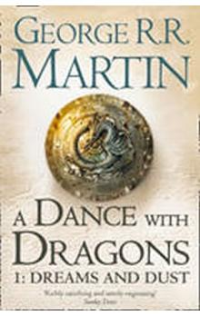 A Dance with Dragons 1: Dreams and Dust