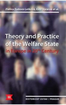 Theory and Practice of the Welfare State in Europe in 20th Century