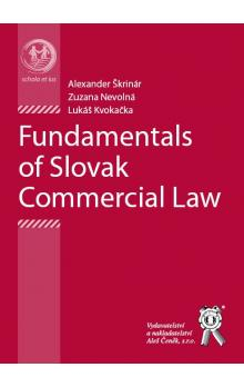 Fundamentals of Slovak Commercial Law