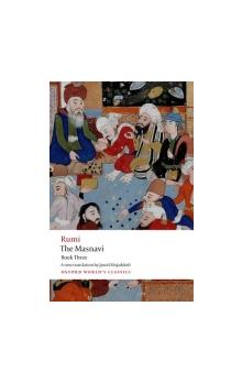 The Masnavi Book Three (Oxford World's Classics New Edition)