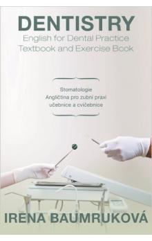 Dentistry - English for Dental Practice / Textbook and Exercise Book