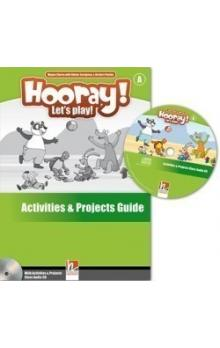 Hooray, Let´s Play! A Activities & Projects Teacher´s Guide with Audio CD