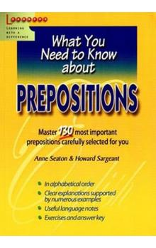 Prepositions -- What You Need to Know about