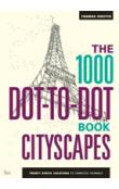 The 1000 Dot-To-Dot Book: Cityscapes (Colouring Book)