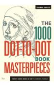 The 1000 Dot-to-Dot Book: Masterpieces (Colouring Book)