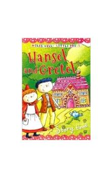 Hansel and Gretel (Little Press Story Time)