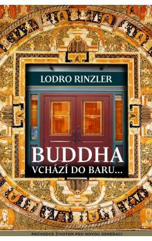 Buddha vchází do baru -- The Buddha Walks Into a Bar