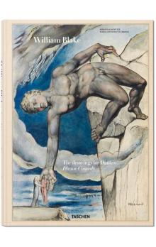 William Blake: The drawings for Dante&#39s Divine Comedy