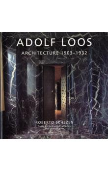 Adolf Loos Architecture 1903-1932