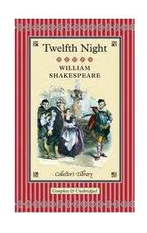 Twelfth Night: What You Will