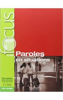 Focus: Paroles en situations + CD + Parcours digital