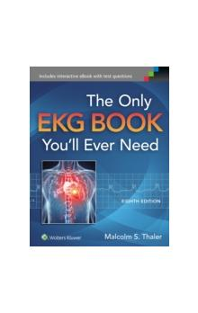 The Only EKG Book You&#39ll Ever Need 8th Ed.