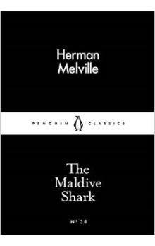 The Maldive Shark (Little Black Classics)