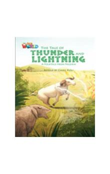 Our World Level 5 Reader: the Tale of Thunder and Lightning