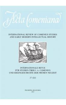Acta Comeniana 27 -- International Review of Comenius Studies and Early Modern Intellectual History