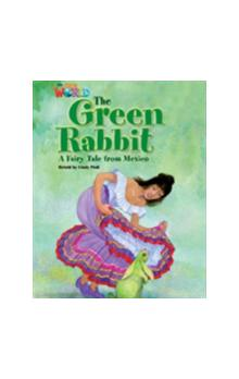 Our World Level 4 Reader: the Green Rabbit