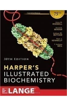 Harper&#39s Illustrated Biochemistry 30th ISE