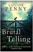 The Brutal Telling -- Gamache 5