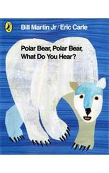 Polar Bear, Polar Bear, What Do You Hear? - Carle Eric